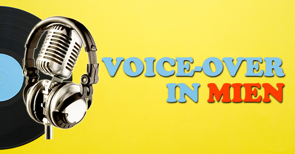 Voice-over project in Mien